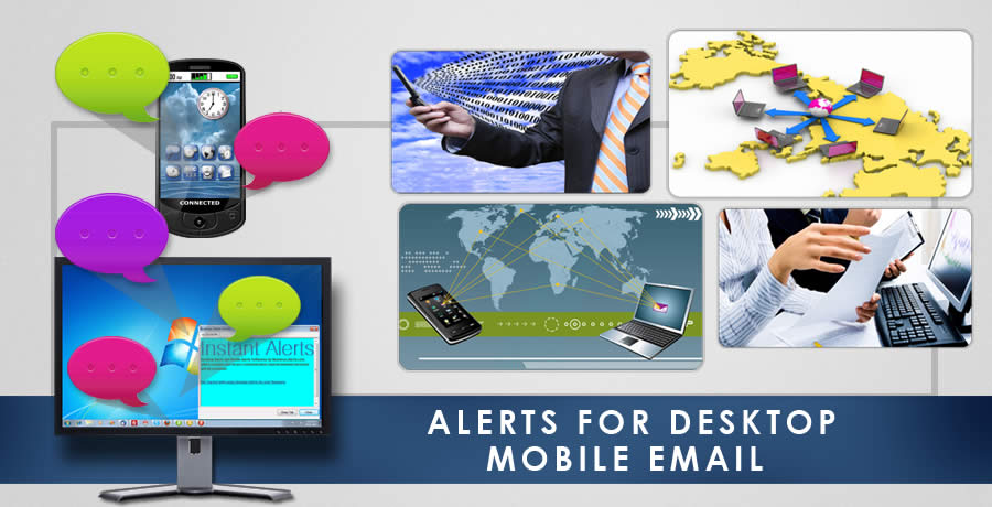 Custom Branded Desktop Alert software for Instant Desktop Notification, Email Notification and SMS Message